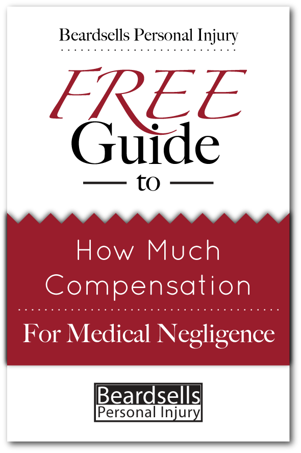 How Much Compensation for Medical Negligence (BeardsellsPersonalInjury.co.uk)