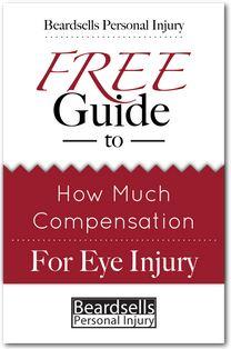 Eye Injury Compensation Guide from BeardsellsPersonalInjury.co.uk